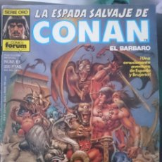Cómics: COMIC FORUM SERIE ORO CONAN EL BARBARO NUMERO 61 -UNA EMOCIONANTE AVENTURA DE ESPADA Y BRUJERIA. Lote 86480852