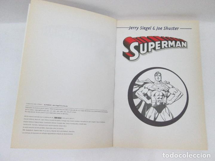 Cómics: CLÁSICOS DEL CÓMIC - SUPERMAN - JERRY SIEGEL Y JOE SHUSTER 2004 - Foto 3 - 95192443