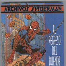 Cómics: ARCHIVOS SPIDERMAN: EL REGRESO DEL DUENDE *MUY BUEN ESTADO*. Lote 97162915