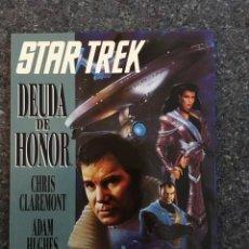 Cómics: STAR TREK: DEUDA DE HONOR - CHRIS CLAREMONT Y ADAM HUGHES. Lote 97550711