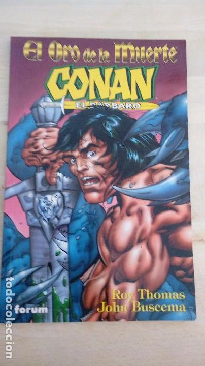 CONAN EL BARBARO. EL ORO DE LA MUERTE. ROY THOMAS Y JOHN BUSCEMA. FORUM. (Tebeos y Comics - Forum - Conan)