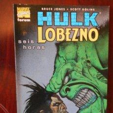 Cómics: HULK LOBEZNO - SEIS HORAS - BRUCE JONES - FORUM - MARVEL COMICS (7H). Lote 98360227