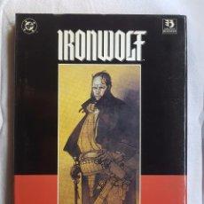 Cómics: LIBRO - IRONWOLF - LAS LLAMAS DE LA REVOLUCION. Lote 98429219