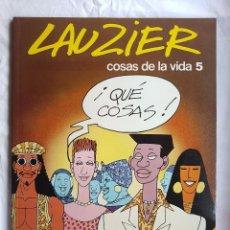 Cómics: LIBRO - LAUZIER - COSAS DE LA VIDA 5. Lote 98517291