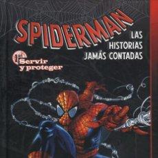 Cómics: SPIDERMAN LAS HISTORIAS JAMAS CONTADAS 1 Y 2 SERVIR Y PROTEGER / SECRETOS Y MENTIRAS FORUM PLANETA. Lote 101787539