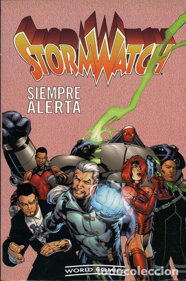 STORMWATCH. SIEMPRE ALERTA (Tebeos y Comics - Forum - Otros Forum)
