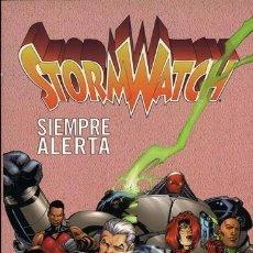 Cómics: STORMWATCH. SIEMPRE ALERTA. Lote 102286283