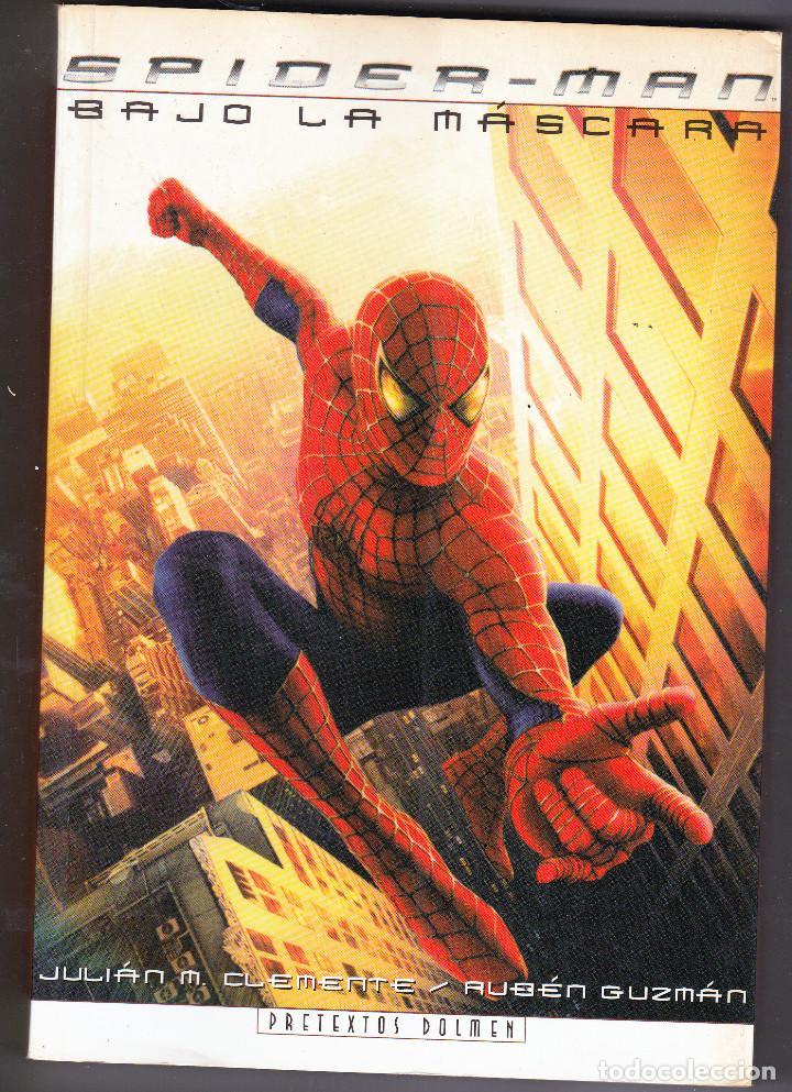 SPIDERMAN BAJO LA MASCARA DOLMEN EDITORIAL (Tebeos y Comics - Forum - Prestiges y Tomos)