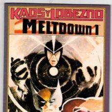 Cómics: KAOS Y LOBEZNO - MELTDOWN 1 Nº 47. Lote 102480991