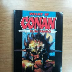 Cómics: WHAT IF CONAN EL BARBARO TOMO. Lote 104098611