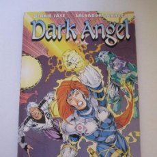 Cómics: DARK ANGEL. BERNIE JAYE. SALVADOR LARROCA. FORUM.. Lote 104164395