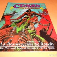 Cómics: CONAN EL BARBARO. LA RESURRECCION DE ROTATH. BUEN ESTADO.. Lote 104866115