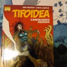 Cómics: TIFOIDEA CAMINANDO HERIDO. Lote 106100779