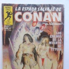 Cómics: LA ESPADA SALVAJE DE CONAN 1ª EDICIÓN SERIE ORO NÚMERO 37. LOS ENANOS DE LA MUERTE DE STYGIA. 1985. Lote 109451011