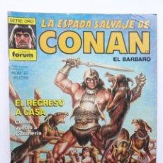 Cómics: LA ESPADA SALVAJE DE CONAN 1ª EDICIÓN SERIE ORO NÚM 57. EL REGRESO A CASA. 1986. Lote 109453623