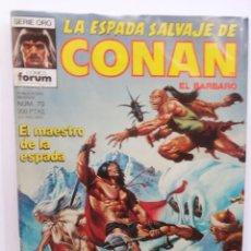Cómics: LA ESPADA SALVAJE DE CONAN 1ª EDICIÓN SERIE ORO NÚM 70. EL MAESTRO DE LA ESPADA. 1987. Lote 109469487