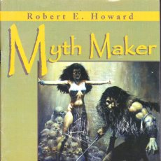Cómics: MYTH MAKER ROBERT E. HOWARD. FORUM 2000. Lote 109589511