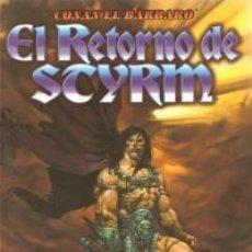 Cómics: CONAN EL BARBARO - EL RETORNO DE STYRM - FORUM - IMPECABLE. Lote 112752571
