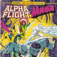Cómics: MARVEL TWO-IN-ONE: ALPHA FLIGHT & LA MASA 53 FORUM. Lote 112979431