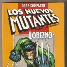 Cómics: LOS NUEVOS MUTANTES / LOBEZNO - COMPLETOS EN 1 TOMO - FORUM. Lote 116296327