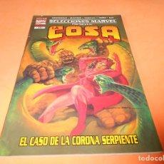Cómics: SELECCIONES MARVEL Nº 14: LA COSA: EL CASO DE LA CORONA SERPIENTE. BUEN ESTADO. Lote 117565199