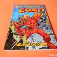 Cómics: MARVEL EXCELSIOR , SELECCIONES MARVEL LA COSA ; NOVA Y RAYO NEGRO ( FORUM 2002 ) . Lote 117565863