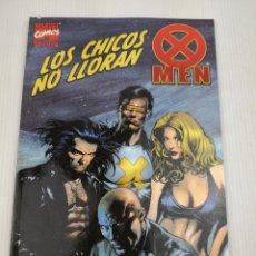 Cómics: X-MEN LOS CHICOS NO LLORAN. Lote 118495467