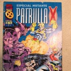 Cómics: ESPECIAL MUTANTE PATRULLA X ESPECIAL X-MEN 1. Lote 120472891