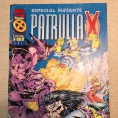 Cómics: ESPECIAL MUTANTE PATRULLA X ESPECIAL X-MEN 1. Lote 120472907