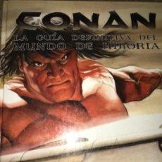 Cómics: LIBRO CONAN LA GUIA DEFINITIVA DEL MUNDO DE HIBORIA ROY THOMAS. Lote 121817811
