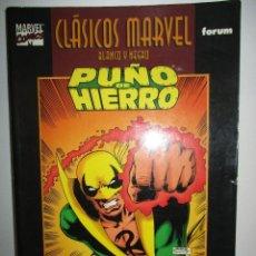 Cómics: CLASICOS MARVEL PUÑO DE HIERRO CLAREMONT Y JOHN BYRNE FORUM. Lote 123187563