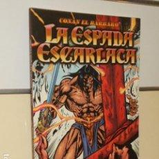 Cómics: CONAN EL BARBARO LA ESPADA ESCARLATA - FORUM - OCASION. Lote 163395369
