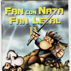 Cómics: FAN CON NATA FAN LETAL IV 4 ( CELS PIÑOL ) FORUM. Lote 128682595
