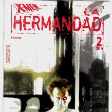Cómics: X-MEN LA HERMANDAD NÚMERO 2 DE 9 CÓMICS FÓRUM MARVEL. Lote 128682695