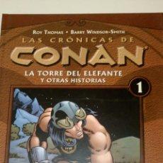 Cómics: LAS CRÓNICAS DE CONAN, LA TORRE DEL ELEFANTE Y OTRAS HISTORIAS.. Lote 129138803