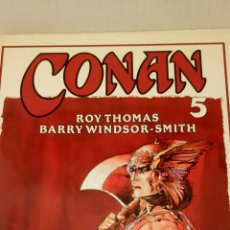 Cómics: CONAN, VOL. 5, BARRY WINDSOR-SMITH Y ROY THOMAS.. Lote 129349595
