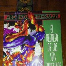Cómics: ARCHIVOS SPIDERMAN. EL REGRESO DE LOS SEIS SINIESTROS.. Lote 130856348