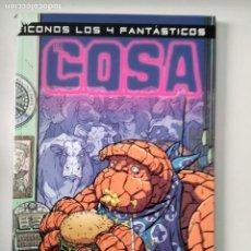 Cómics: ICONOS LOS 4 FANTASTICOS: COSA. Lote 131977662