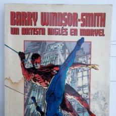 Cómics: BARRY WINDSOR-SMITH UN ARTISTA INGLÉS EN MARVEL. FORUM. Lote 133345091