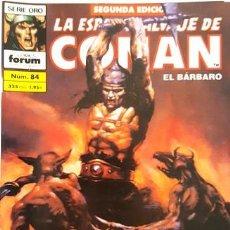 Cómics: LA ESPADA SALVAJE DE CONAN - Nº 84 - EL BARBARO - - FORUM - SERIE ORO - SEGUNDA EDICION -. Lote 134203942