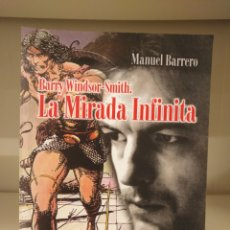 Cómics: BARRY WINDSOR-SMITH,LA MIRADA INFINITA,MANUEL BARRERO,PLANETA. Lote 135044741