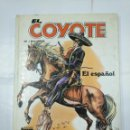 Cómics: EL COYOTE Nº 5 : EL ESPAÑOL . J. MALLORQUI. EDICIONES FORUM 1983. TDKC5. Lote 135845574