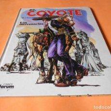 Cómics: EL COYOTE DE J. MALLORQUÍ. LOS MERCENARIOS. Nº 3. COMICS FORUM. TAPA DURA. AÑO 1983. Lote 136830186