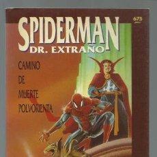 Cómics: SPIDERMAN & DR. EXTRAÑO: CAMINO DE MUERTE POLVORIENTA, 1993, FORUM, MUY BUEN ESTADO. Lote 203085855