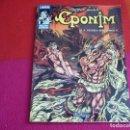 Cómics: EPONIM LA TIERRA SIN HEROES ( ARROYO ) ¡MUY BUEN ESTADO! RELATOS SALVAJES FANTASIA HEROICA CONAN . Lote 137965334