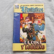 Comics: LAS HISTORIAS JAMAS CONTADAS DE LOS 4 FANTASTICOS. LA COSA Y LOBEZNO. FORUM. Lote 139625938