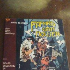 Cómics: FAFHARD GRAY MOUSER - LIBRO 1. Lote 140019242