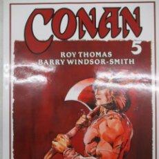 Cómics: CONAN - BARRY WINDSOR SMITH - ROY THOMAS Nº 5 - FORUM -TAPA DURA CON SOBRECUBIERTAS. Lote 140686410