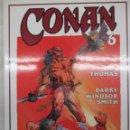 Cómics: CONAN - BARRY WINDSOR SMITH - ROY THOMAS Nº 6 - FORUM -TAPA DURA CON SOBRECUBIERTAS. Lote 151832332