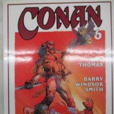 Cómics: CONAN - BARRY WINDSOR SMITH - ROY THOMAS Nº 6 - FORUM -TAPA DURA CON SOBRECUBIERTAS. Lote 140686478